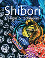 Shibori Designs and Techniques